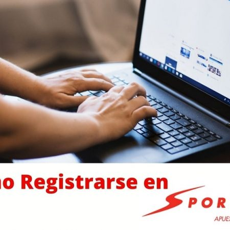 Guía 2021 para registrarse en Sportium