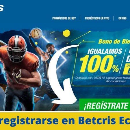 Cómo registrarse en Betcris Ecuador
