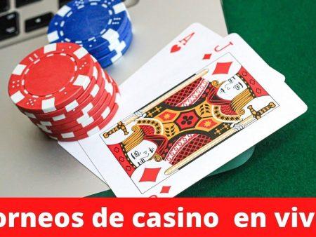 Torneos de casino en vivo
