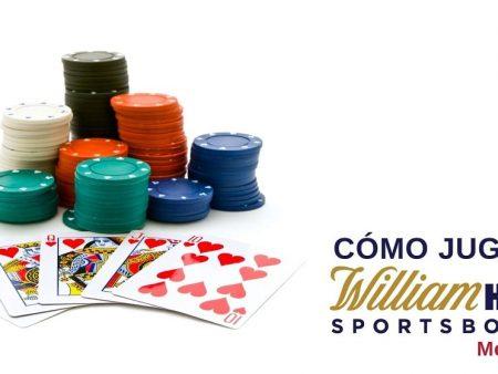 Cómo jugar casino William Hill México
